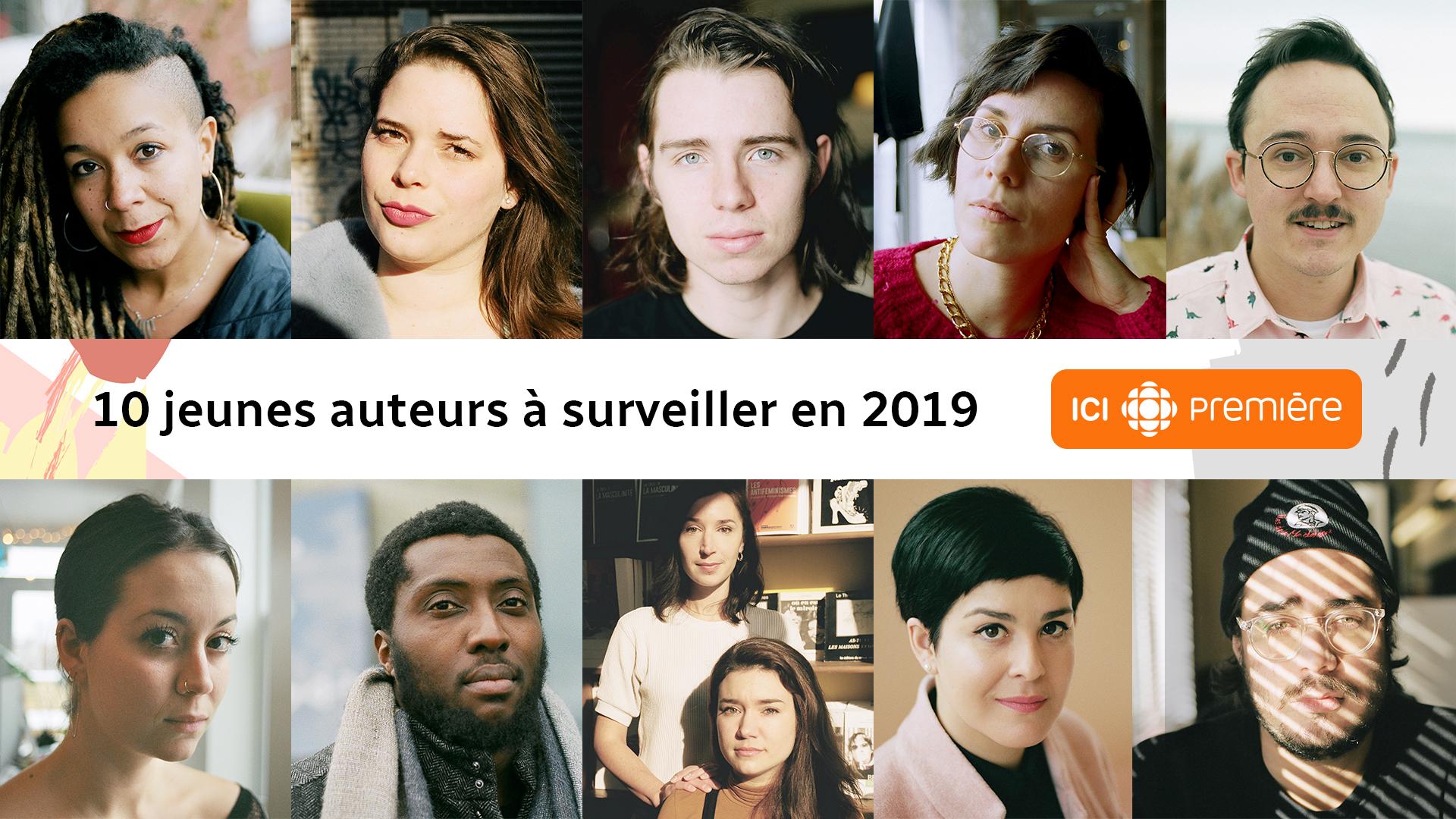 ICI première - 10 jeunes auteurs à surveiller en 2019
