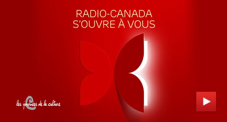 Radio-Canada s'ouvre à vous